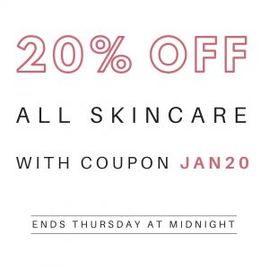 20% off all skincare with coupon JAN20