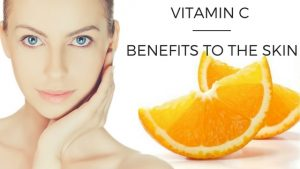 Vitamin C and its benefits to the skin
